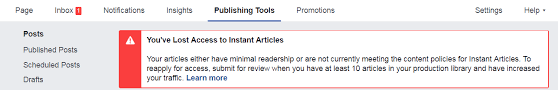 You've Lost Access to Instant Article because of minimal readership